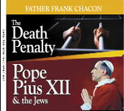 The Death Penalty, Pope Pius XII- Father Frank Chacon