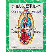 Apologetica Elemental 1 - Guia de Estudio